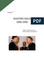 Nuestro Siglo 1990-1999
