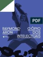 O Opio Dos Intelectuais - Raymond Aron