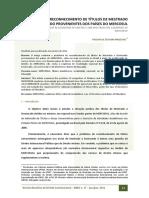 A Questão Do Reconhecimento de Títulos de Mestrado e Doutorado Provenientes Dos Países Do Mercosul