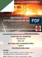 Metodologia da investigacao de Incêndio -  Maj Vanderlino
