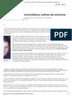 G1 _ Vestibular e Educação - NOTÍCIAS - Pesquisa Revela Que Universitários Sofrem de Estresse