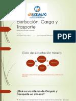 Extracción, Carga y Trasporte - 1° prueba - 2016.pptx