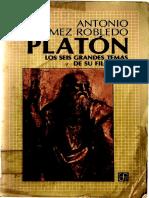 Gomez Robledo, Antonio – Platon. Los seis grandes temas de su filosofia.pdf