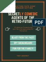 Secretly Comedic Agents of the Retro-Future