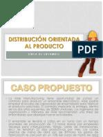 Distribución Orientada Al Producto Caso Propuestoooo