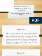 Cotas para pretos em universidades públicas do Brasil - Slide Do Paper