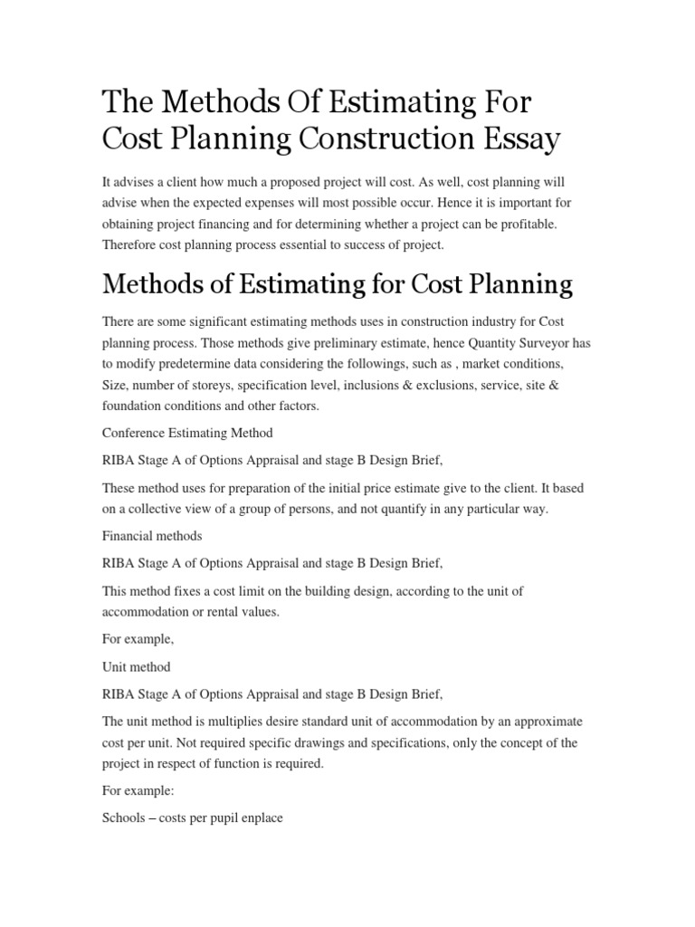 The Methods Of Estimating For Cost Planning Construction Essay