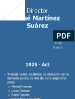 Cine Argentino José Martínez Suárez