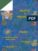 SUJETO Y PREDICADO - 4° BÁSICO