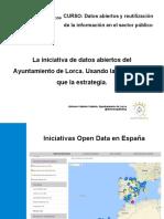 La iniciativa de datos abiertos del Ayuntamiento de Lorca. Usando la táctica más que la estrategia.