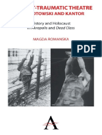 Magda Romanska, Kathleen Cioffi the Post-traumatic Theatre of Grotowski and Kantor History and Holocaust in Akropolis and Dead Class