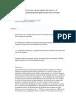 Características de Tiempo de Recogida de Polvo y El Rendimiento de Clasificación de Partículas de Un Ciclón