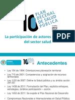 010 Presentacion Plan Decenal de Salud Publica 2012 a 2021