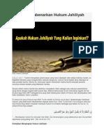 Bahaya Membenarkan Hukum Jahiliyah