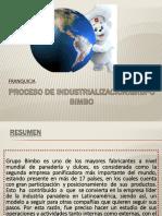 Procesodeindustrializacingrupobimbo 151101030627 Lva1 App6891