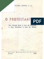 Eduardo Ospina - O protestantismo - seu estado real à luz da História e sua doutrina à luz da Bíblia