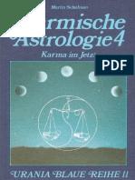 Martin Schulman - Karmische Astrologie 4 - Karma Im Jetzt