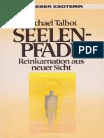 Michael Talbot - Seelenpfade - Reinkarnation aus neuer Sicht.pdf