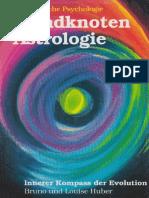 Bruno und Louise Huber - Mondknoten Astrologie.pdf