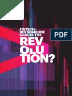 FINTECH - DID SOMEONE CANCEL THE REVOLUTION?