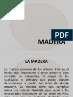 La Madera.