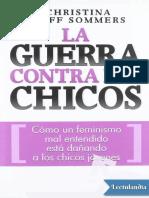 La Guerra Contra Los Chicos - Christina Hoff Sommers