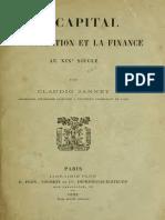 Jannet Claudio - Le Capital La Spéculation Et La Finance Au XIXe Siècle