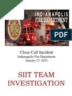 Indianapolis SIIT Team Investigation