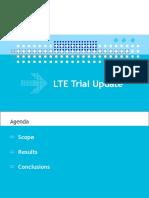 LTE Trial Status