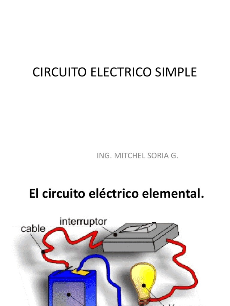 Circuito Electrico Simple : Circuito electrico simple.pptx
