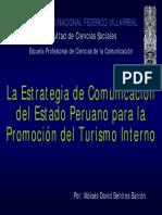 La Estrategia de Comunicación del Estado Peruano para la Promoción del Turismo Interno - Presentación