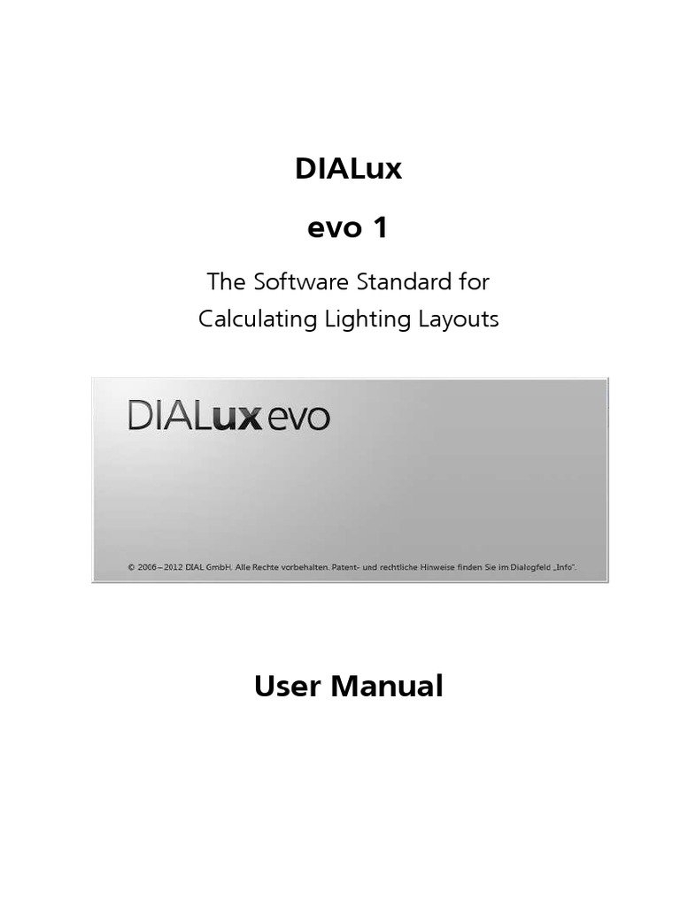 Dialux. Evo 1. User manual. The software standard for calculating.