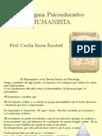 - Paradigma Psicoeducativo HUMANISTA - Modelos Educativos 2017 - Cecilia Sierra E