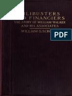 William O. Scroggs - Filibusters and Financiers