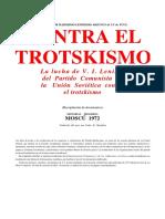 Contra el trotskismo (La lucha de VI Lenin y del PCUS contra el trotskismo) - Recopilación de documentos - Editorial Progreso 1972.pdf