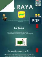 LA RAYA