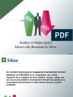 Analiza Evolutiei Pietei Futures Din Romania La Sibex 2