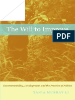 Tania Murray Li-The Will to Improve_ Governmentality, Development, And the Practice of Politics (2007)