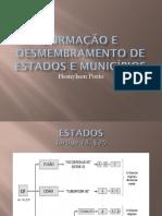 Formação e Desmembramento de Estados e Municípios