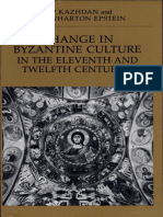 (the Transformation of the Classical Heritage Volume 7) a. P. Kazhdan, Ann Wharton Epstein-Change in Byzantine Culture in the Eleventh and Twelfth Centuries-University of California Press (1990)