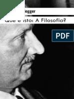 Que e Isto - A Filosofia_ - Martin Heidegger