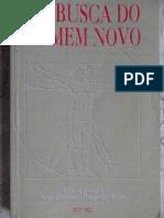 Em Busca Do Homem Novo (Richard Simonetti, Therezinha Oliveira e Sergio Lourenco)