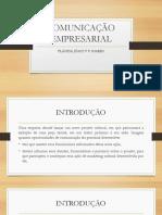 Comunicação Empresarial - Aula 03 - o Que é Comunicação
