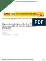 Boaventura de Sousa Santos_ 'Estamos Em Uma Transição Da Democracia Para a Ditadura_' - Sul21