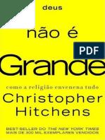 Deus Nao e Grande - Christopher Hitchens