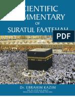 Scientific Commentary of Suratul Faatehah by Dr E. Kazim