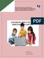 Los escolares y el uso adecuado de las tic