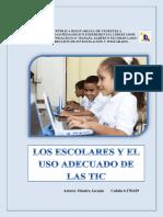 Los escolares y el uso adecuado de las TIC.