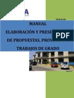 Manual Elboracion Presentacion Prop Proy Trab Grado 2010 (2)