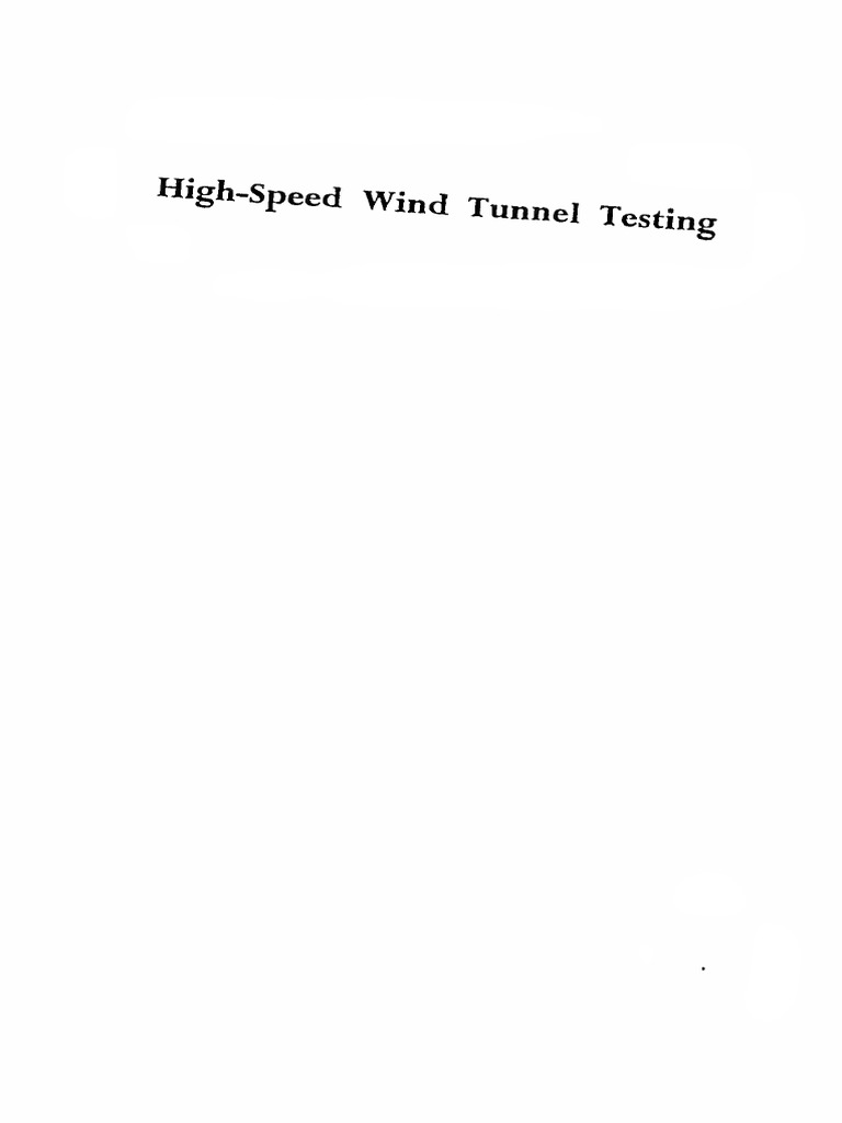 High Speed Wind Tunnel Testing Alan Pope Mach Number